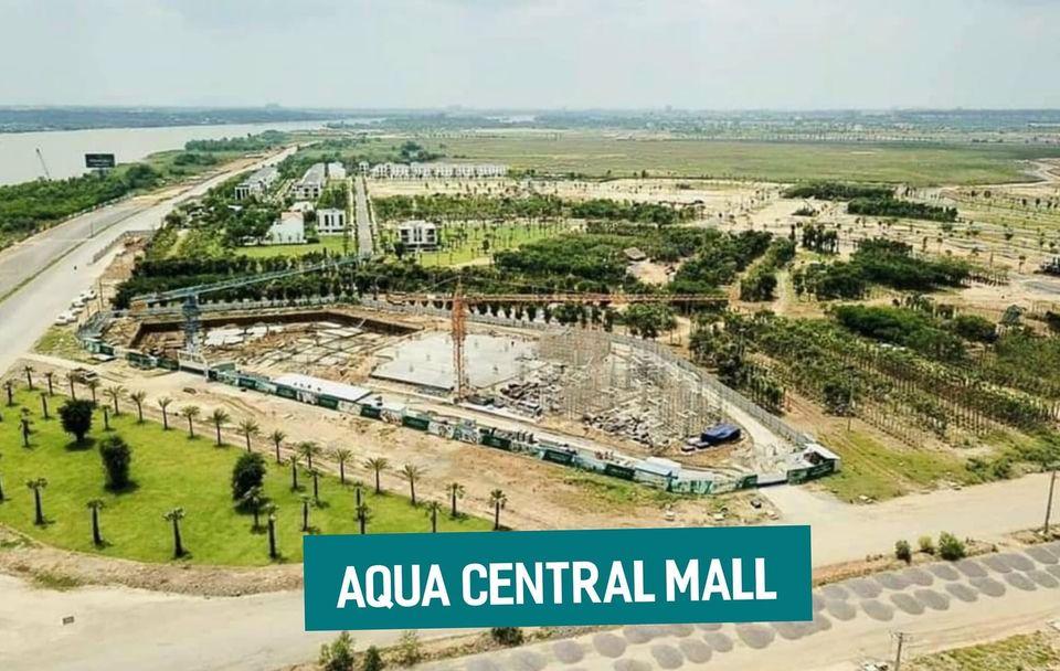 tiến độ aqua city central mall